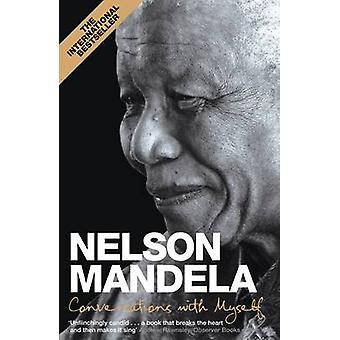 Conversations With Myself by Nelson Mandela - 9780230755949 Book