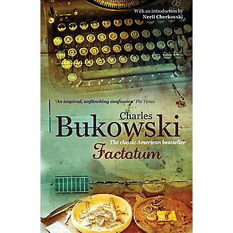 Factotum (Revised edition) by Charles Bukowski - 9780753518151 Book