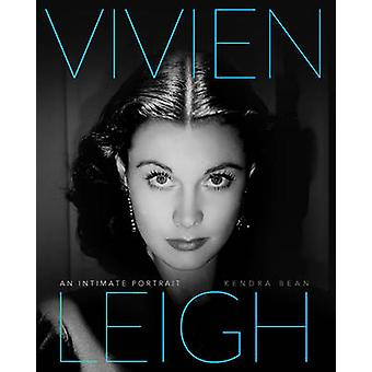Vivien Leigh - An Intimate Portrait by Kendra Bean - Claire Bloom - 97