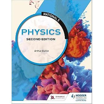 National 5 Physics - Second Edition by National 5 Physics - Second Edit