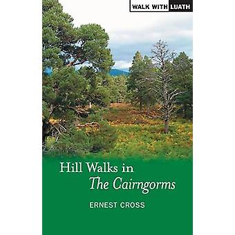 Hill Walks in the Cairngorms by Ernest Cross - 9781842820926 Book