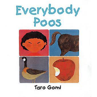 Tout le monde Poos (Mini ed) par Taro Gomi - livre 9781847803337