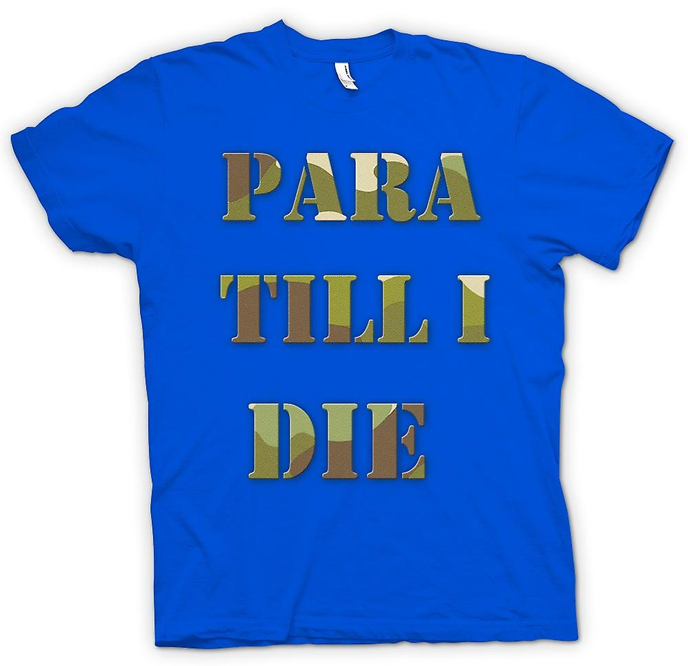 Heren T-shirt-Para tot ik sterf - Elite