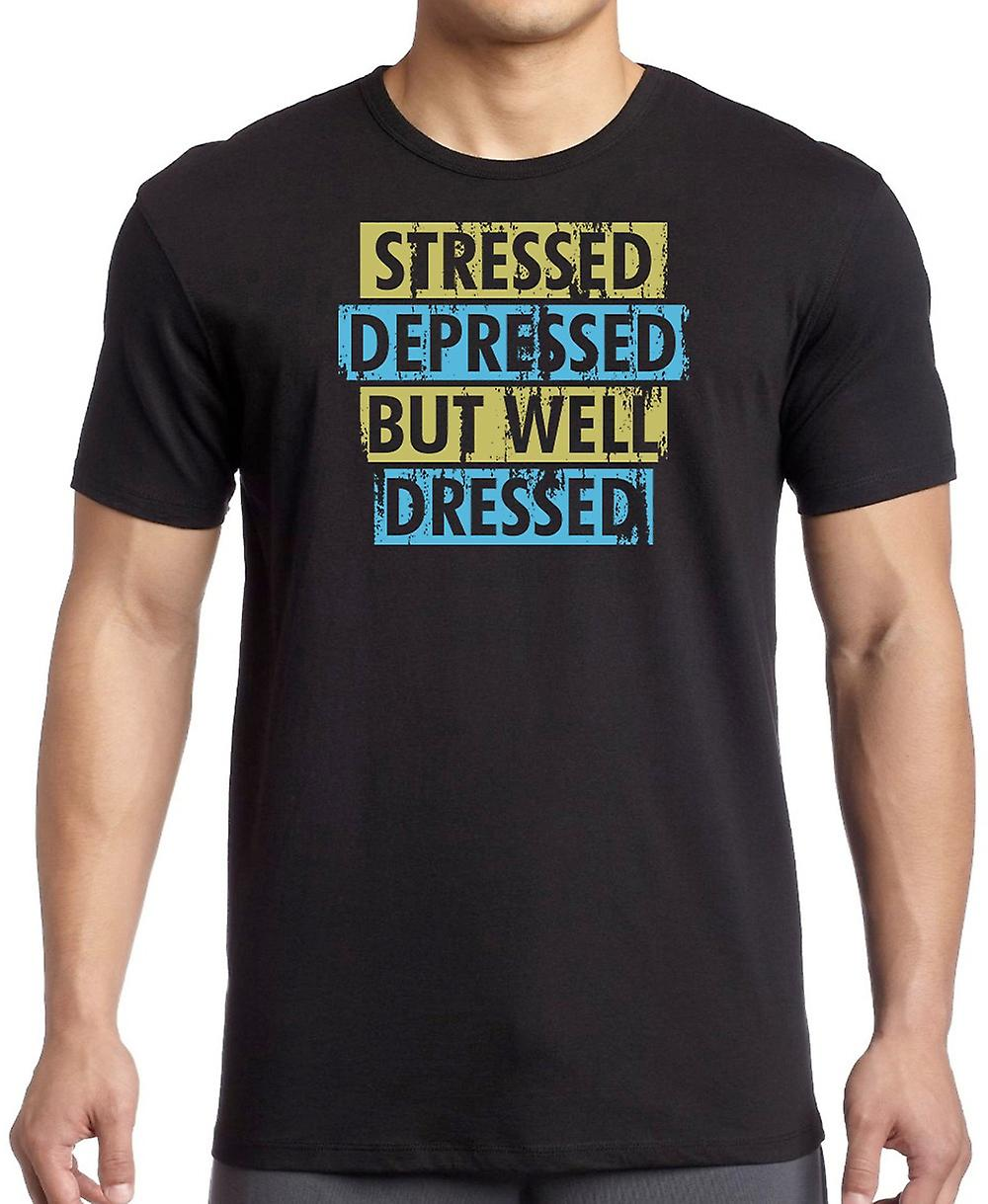 Stressed Depressed But Well Dressed - Funny Women T Shirt