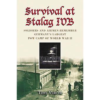Överlevnad vid Stalag IVB - soldater och flygare minnas Tysklands Larges