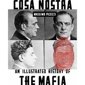 Cosa Nostra - une histoire illustrée de la Mafia par Massimo Picozzi-