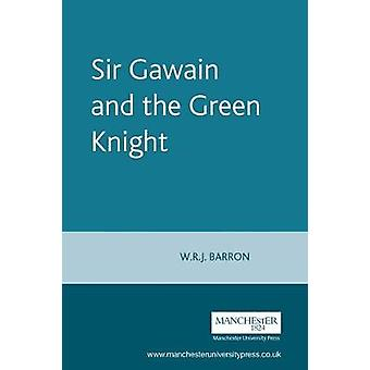 Sir Gawain and the Green Knight by W. R. J. Barron - 9780719055171 Bo