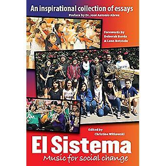 El Sistema - Music for Social Change by Christine Witkorsky - 97817855