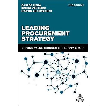 Leading Procurement Strategy - Driving Value Through the Supply Chain