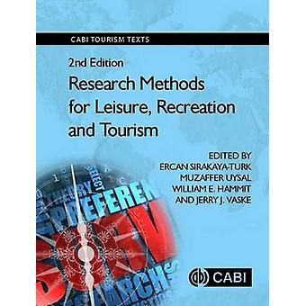 Méthodes de recherche pour les loisirs - loisirs et Touri par Ercan Sirakaya
