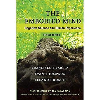L'esprit incarné: sciences cognitives et expérience humaine