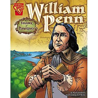 William Penn: Fondatore della Pennsylvania