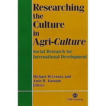 Recherches sur la Culture en Agri-Culture: Social Research for International Agricultural Development