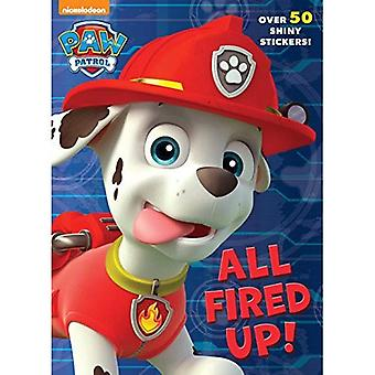 All Fired Up! (Paw Patrol) (Hologramatic Sticker boek)