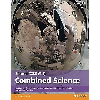 Edexcel GCSE (9-1) Combined Science: Student Book (Edexcel (9-1) GCSE Science 2016)