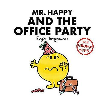 Mr Happy and the Office Party - Mr. Men for Grown-ups