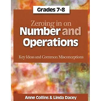 Zeroing in on Number and Operations: Key Ideas and Common Misconceptions, Grades 7-8