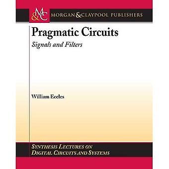Pragmatic Circuits : Signals and Filters