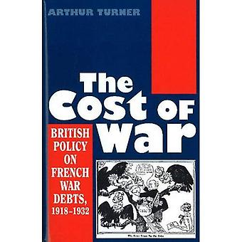 The Cost of War: British Policy on French War Debts