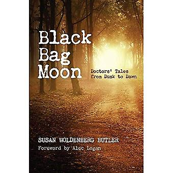 Musta laukku Moon: Lääkäreiden Tales Hämärästä aamunkoittoon