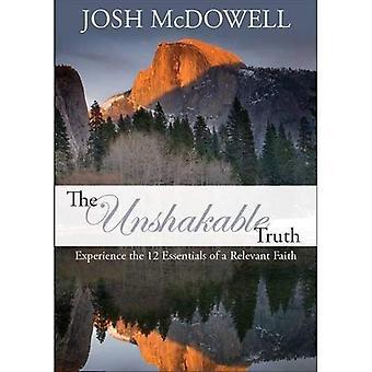 De onwrikbare waarheid: Ervaring de 12 Essentials van een relevante geloof