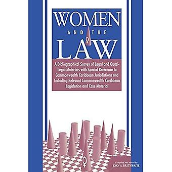 Women And The Law A Bibliographical Survey Of Legal And Quasi-legal Material