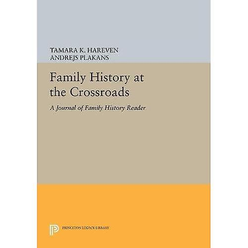 Family History at the Crossroads  A \