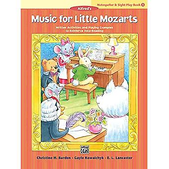 Music for Little Mozarts Notespeller & Sight-Play Book, Bk 1: Written Activities and Playing Examples to Reinforce Note-Reading (Music for Little Mozarts)