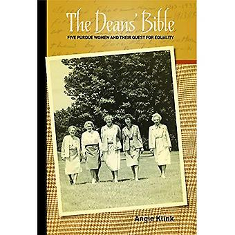 The Deans Bible: Five Purdue Women and Their Quest for Equality (The Founders Series)