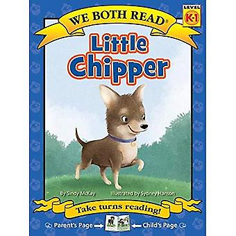 Little Chipper (We Both Read - Level K-1 (Cloth)) (We Both Read (Hardcover))