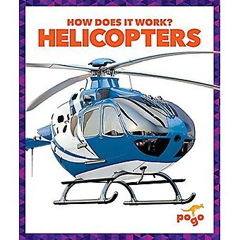Helicopters (How Does It Work?)