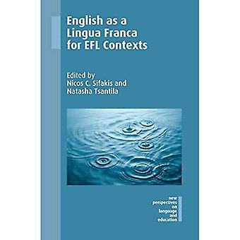 English as a Lingua Franca� for EFL Contexts (New Perspectives on Language and Education)
