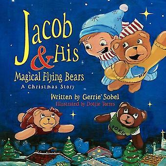 Jacob en zijn magische Flying beren