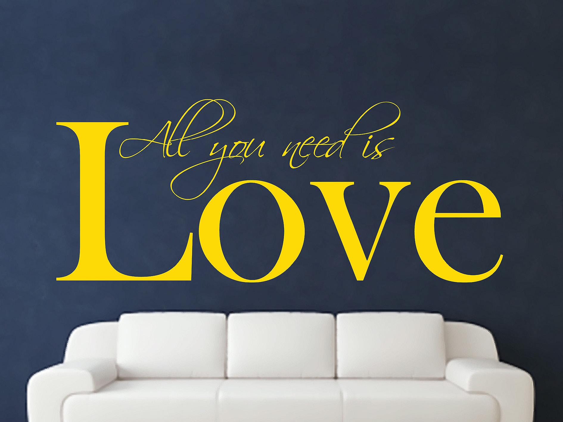 All You Need Art Wall Sticker - Jaune foncé