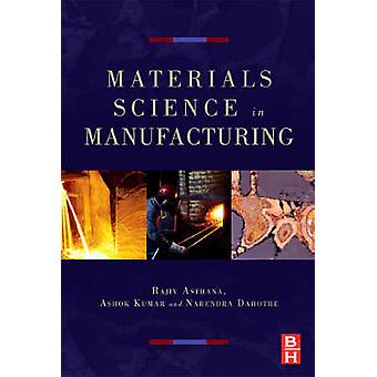Materials Processing and Manufacturing Science by Asthana & Rajiv