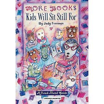 Meer boeken kinderen zal zitten nog steeds voor een ReadAloud gids door Freeman & Judy
