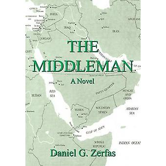 THE MIDDLEMAN by Zerfas & Daniel G.