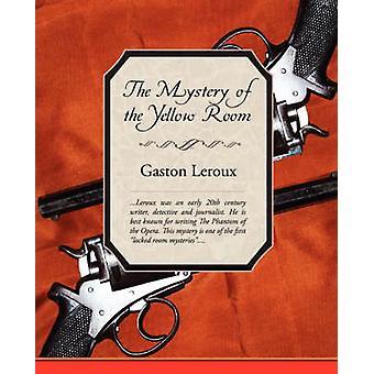 Le mystère de la chambre jaune par LeRoux & Gaston