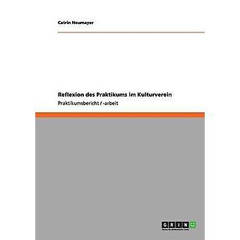 Reflexion des Praktikums im Kulturverein by Neumayer & Catrin