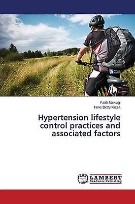 Hypertension lifestyle control practices and associated factors by Nawagi Faith