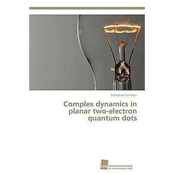 Komplexa dynamik i planar twoelectron kvantprickar av Schrter Sebastian