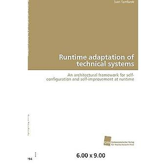 Runtime adaptation of technical systems by Tomforde Sven