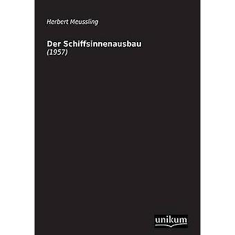Der Schiffsinnenausbau by Meussling & Herbert