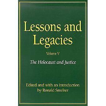 Leksjoner og legater - v. 4 - Holocaust og rettferdighet av Ronald Smelser-
