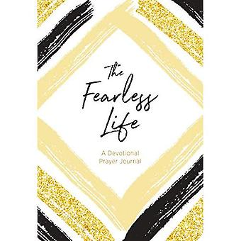 The Fearless Life: A Devotional Prayer Journal