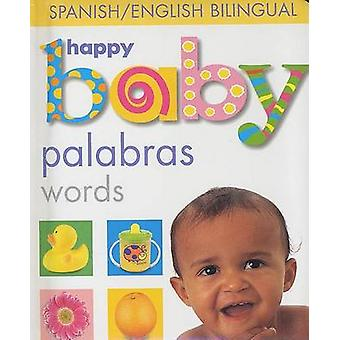 Happy Baby Palabras by Priddy Books - 9780312492304 Book