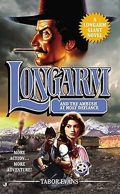 Longarm and the Ambush at Holy Defiance by Tabor Evans - 978051515353