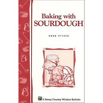 Baking with Sour-dough by Sara Pitzer - 9780882662251 Book