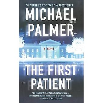 The First Patient by Abraham Lincoln Professor of Political Philosoph