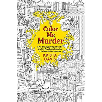 Color Me Murder by Krista Davis - 9781496716408 Book